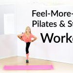 Feel-More-Energy Pilates and Strength Workout {Fitness Tutorial}
