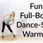 Fun, Full-Body, Dance-Style Warmup for Workouts