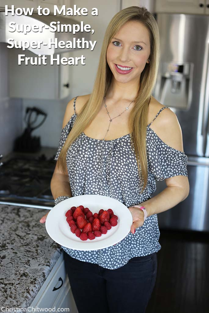 How to Make a Super-Simple, Super-Healthy Fruit Heart