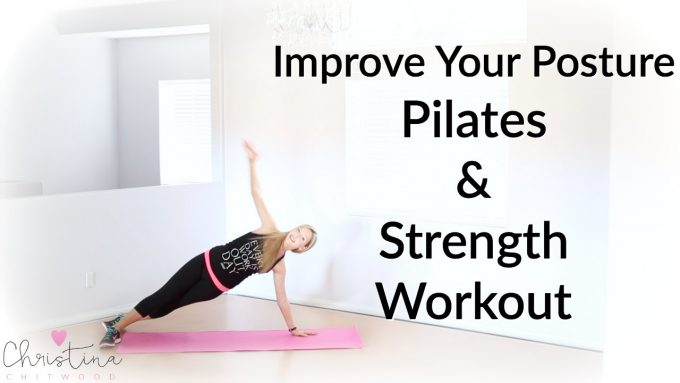 Improve Your Posture Pilates and Strength Workout {Fitness Tutorial}