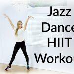 Jazz Dance HIIT Workout {Dance Fitness Tutorial}