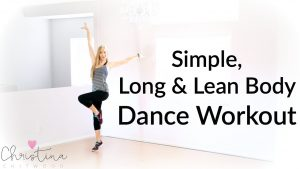 Simple, Long and Lean Body Dance Workout {Dance Fitness Tutorial}