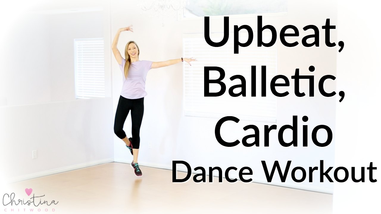 Upbeat, Balletic, Cardio Dance Workout {Dance Fitness Tutorial}