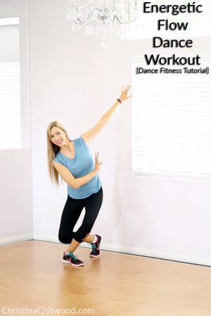 Energetic Flow Dance Workout {Fitness Tutorial}