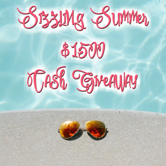 Sizzling Summer $1500 Cash Giveaway