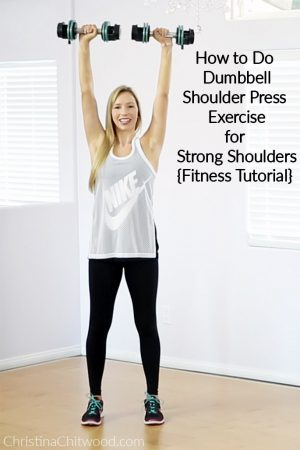 How to Do Dumbbell Shoulder Press Exercise for Strong Shoulders {Fitness Tutorial}