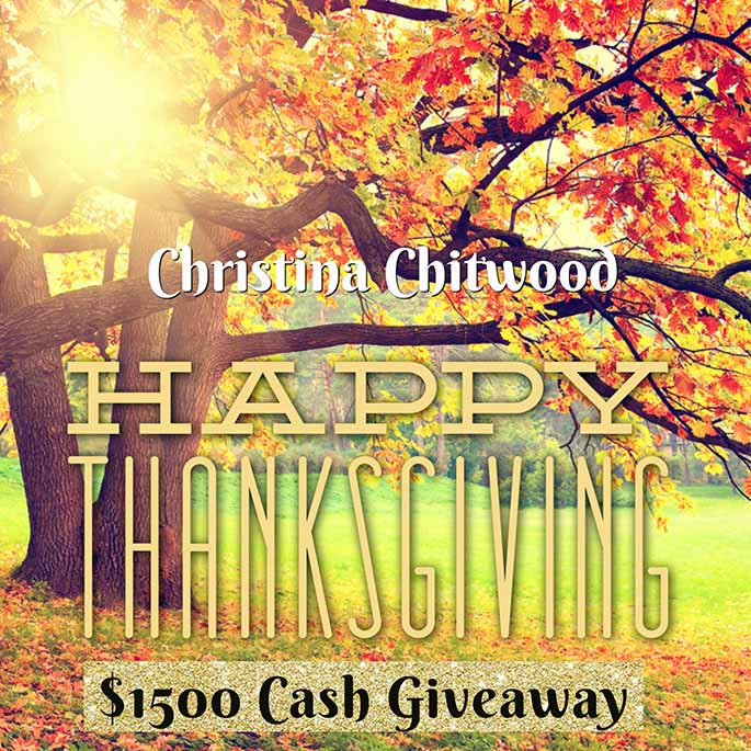 $1500 Thanksgiving Cash Giveaway Christina Chitwood