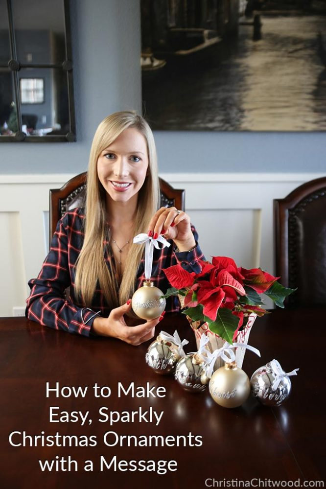 How to Make Easy, Sparkly Christmas Ornaments with a Message