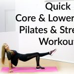 Quick Core and Lower-Body Pilates and Strength Workout {Fitness Tutorial}