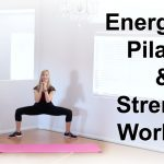 Energizing Pilates and Strength Workout {Fitness Tutorial}