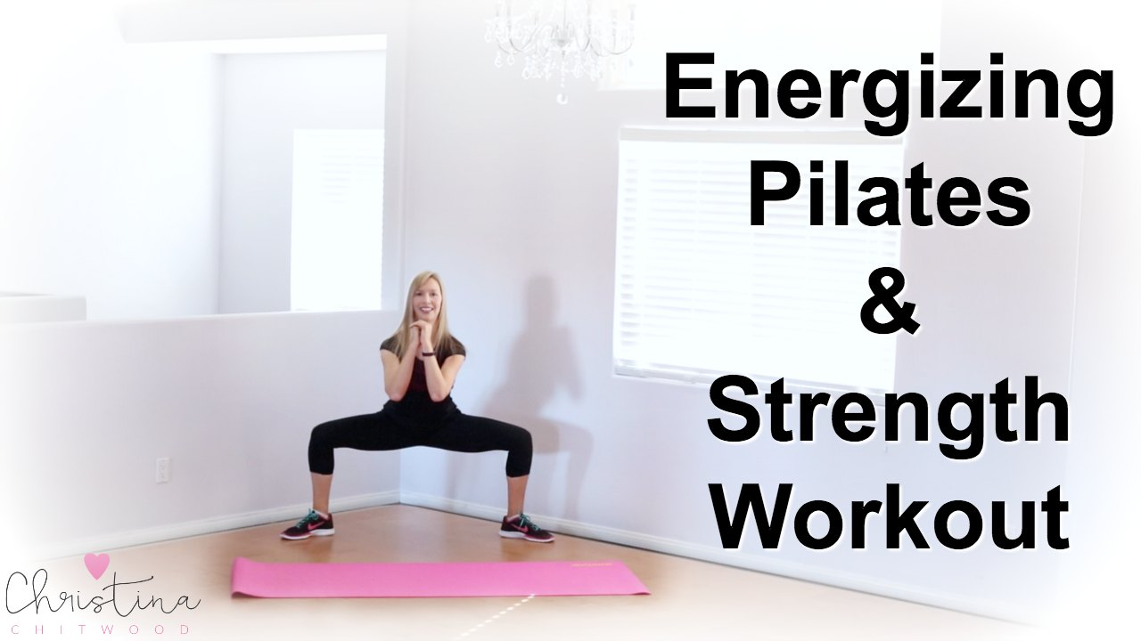 Energizing Pilates and Strength Workout