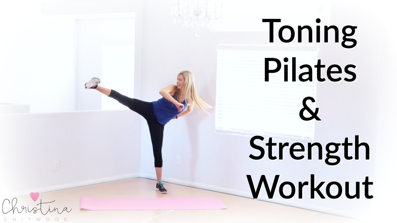 Toning Pilates and Strength Workout {Fitness Tutorial}