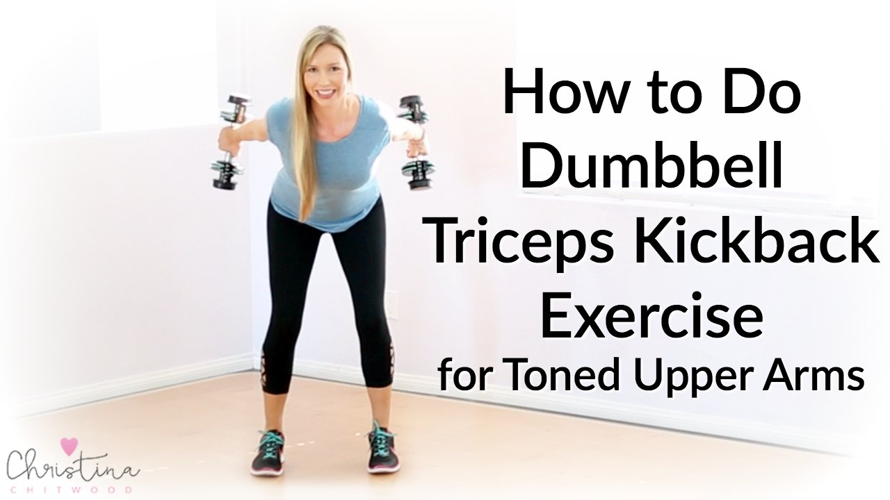 How to Do Dumbbell Triceps Kickback Exercise for Toned Upper Arms {Fitness Tutorial}