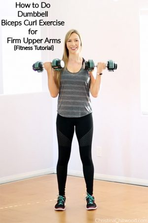 How to Do Dumbbell Biceps Curl Exercise for Firm Upper Arms {Fitness Tutorial}