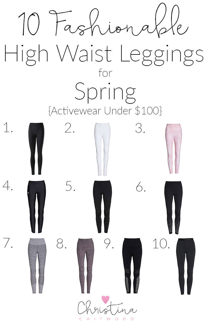 10 Fashionable High Waist Leggings for Spring {Activewear Under $100}