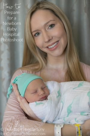 How to Prepare for a Newborn Baby Hospital Photoshoot