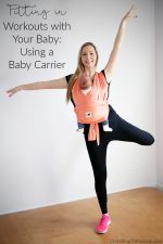 Fitting in Workouts with a Baby: Using a Baby Carrier