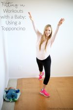 Fitting in Workouts with a Baby: Using a Topponcino