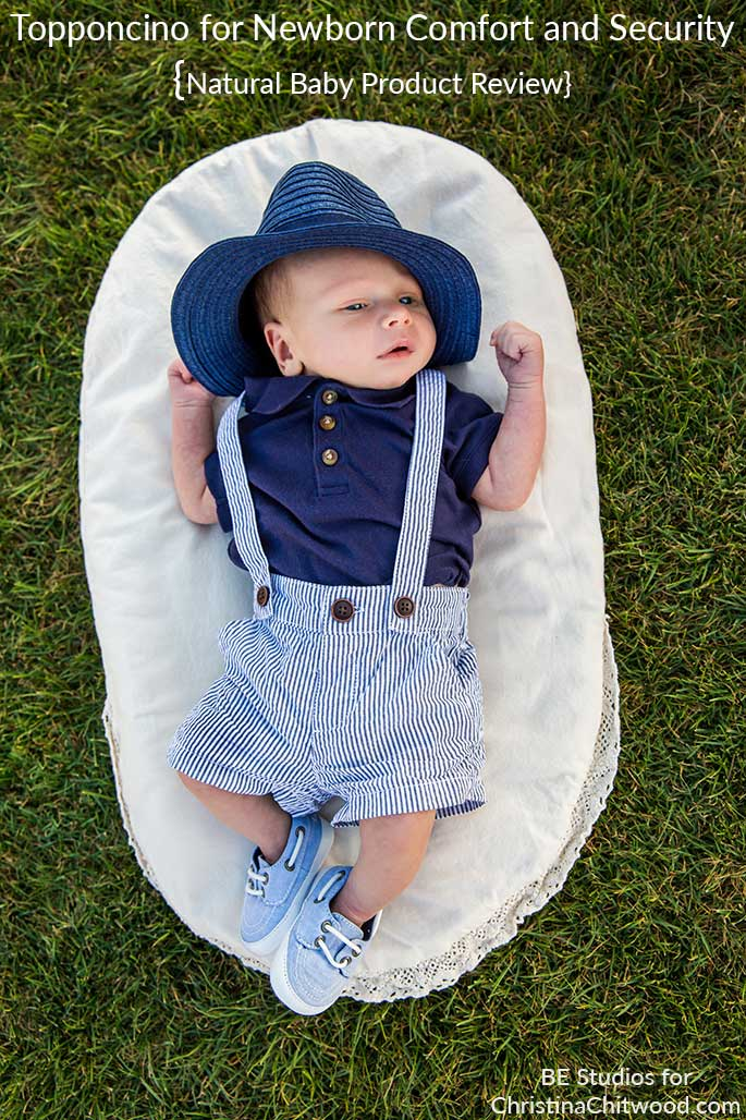 Topponcino for Newborn Comfort and Security {Natural Baby Product Review}