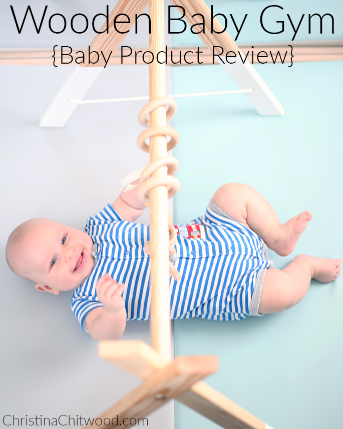 Wooden Baby Gym {Baby Product Review}
