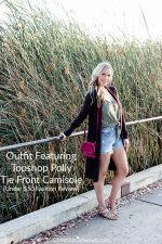 Outfit Featuring Topshop Polly Tie Front Camisole {Under $50 Fashion Review}