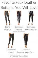 Favorite Faux Leather Bottoms You Will Love